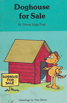 Cover of Book: Doghouse For Sale - Donna Lugg Pape & Tom Eaton